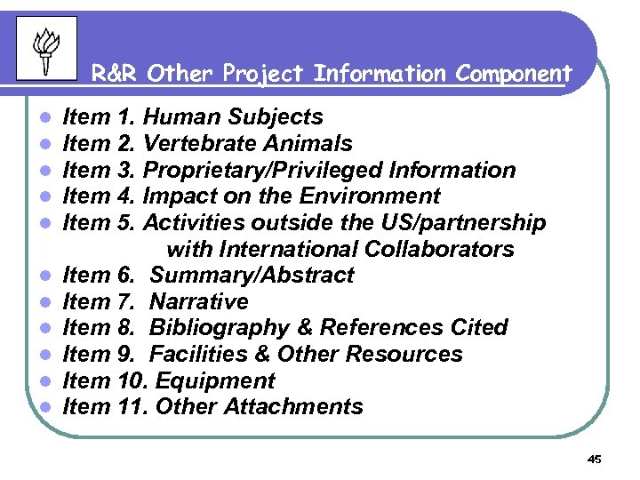 R&R Other Project Information Component l l l Item 1. Human Subjects Item 2.