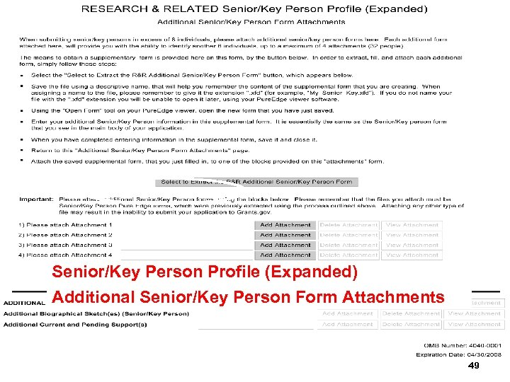 Senior/Key Person Profile (Expanded) Additional Senior/Key Person Form Attachments 49