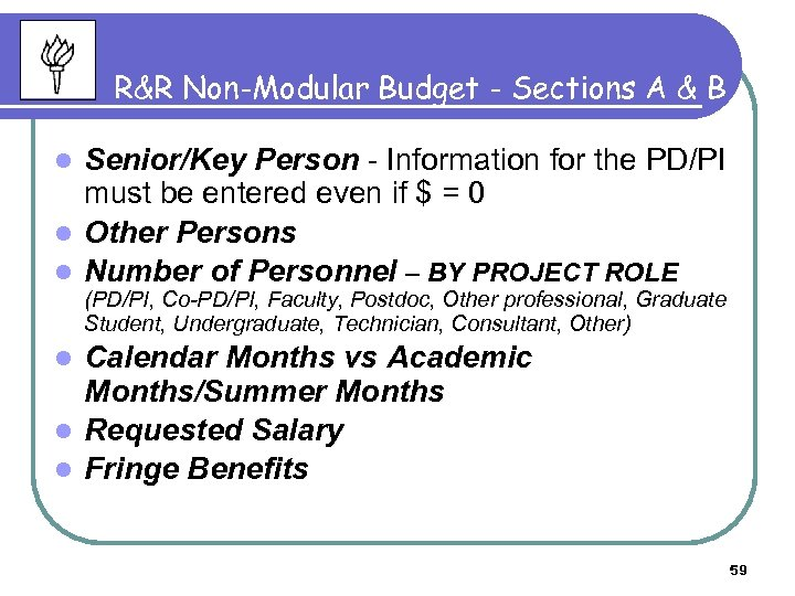 R&R Non-Modular Budget - Sections A & B Senior/Key Person - Information for the