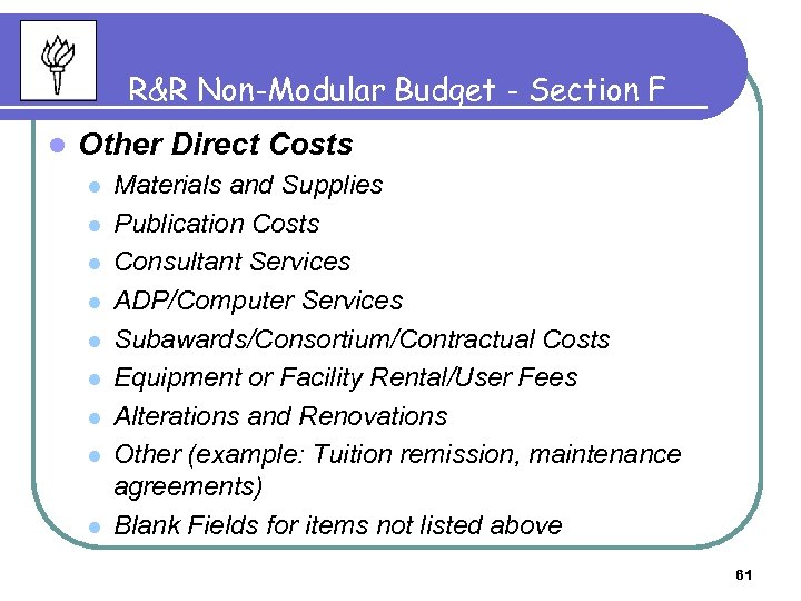 R&R Non-Modular Budget - Section F l Other Direct Costs l l l l