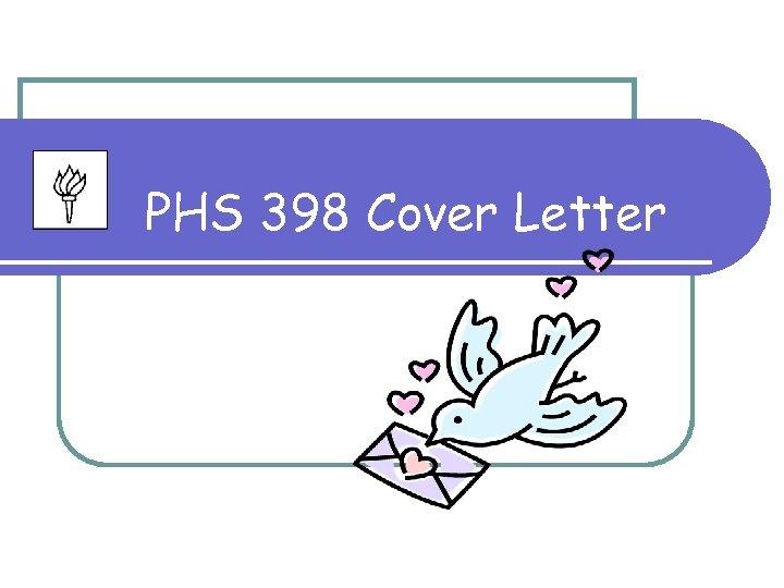 PHS 398 Cover Letter