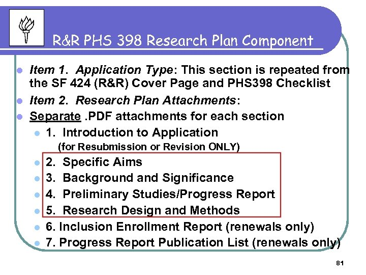R&R PHS 398 Research Plan Component Item 1. Application Type: This section is repeated