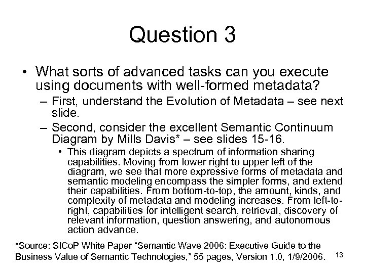 Question 3 • What sorts of advanced tasks can you execute using documents with