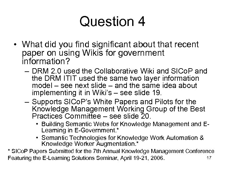 Question 4 • What did you find significant about that recent paper on using