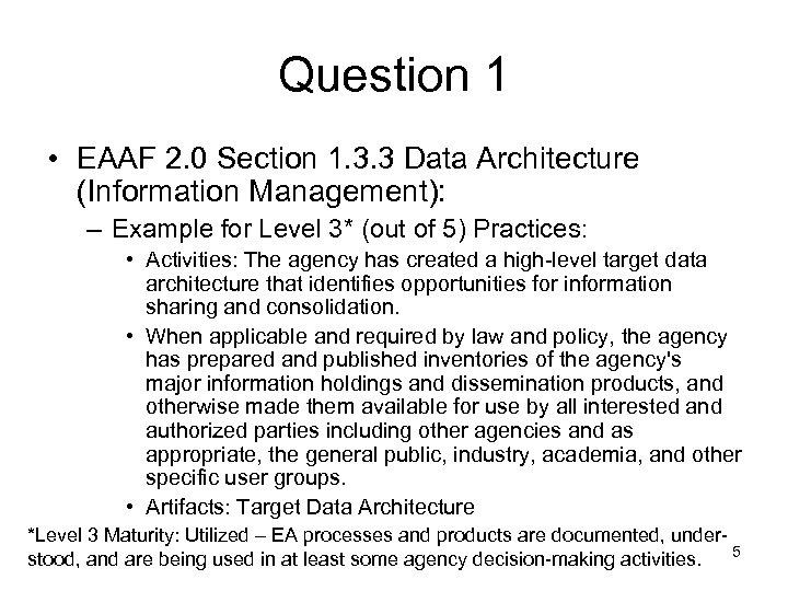 Question 1 • EAAF 2. 0 Section 1. 3. 3 Data Architecture (Information Management):