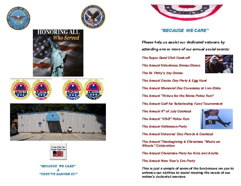 """""""BECAUSE WE CARE"""" Please help us assist our dedicated veterans by attending one or"""