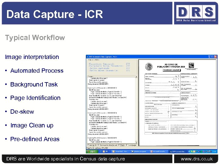 Data Capture - ICR Typical Workflow Image interpretation • Automated Process • Background Task