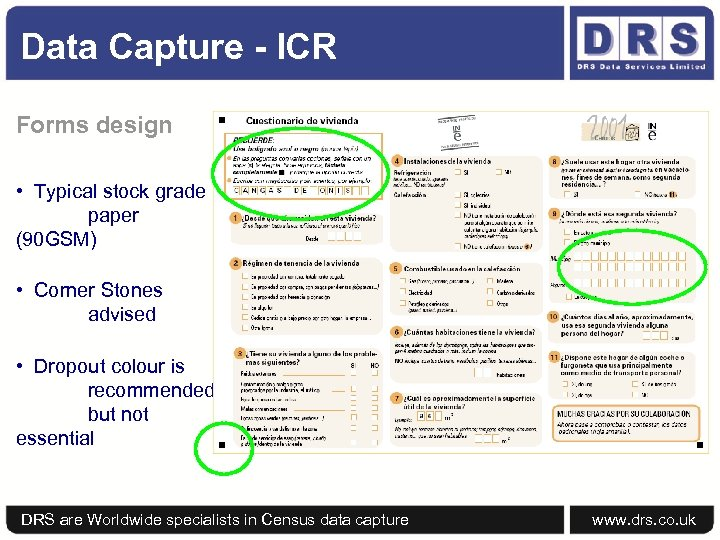 Data Capture - ICR Forms design • Typical stock grade paper (90 GSM) •