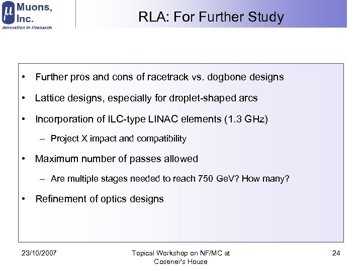 RLA: For Further Study • Further pros and cons of racetrack vs. dogbone designs