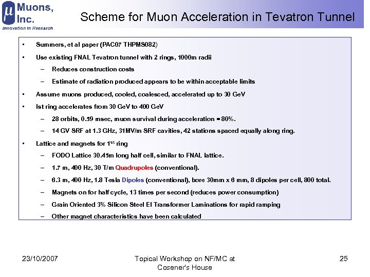 Scheme for Muon Acceleration in Tevatron Tunnel • Summers, et al paper (PAC 07