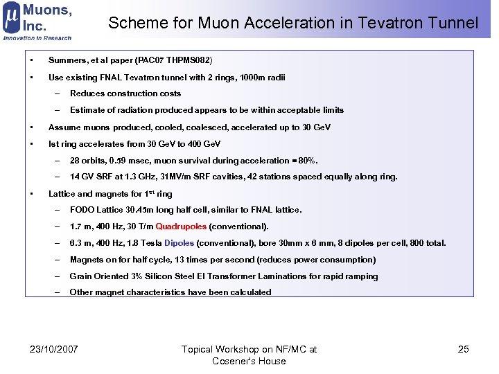 Scheme for Muon Acceleration in Tevatron Tunnel • Summers, et al paper (PAC 07