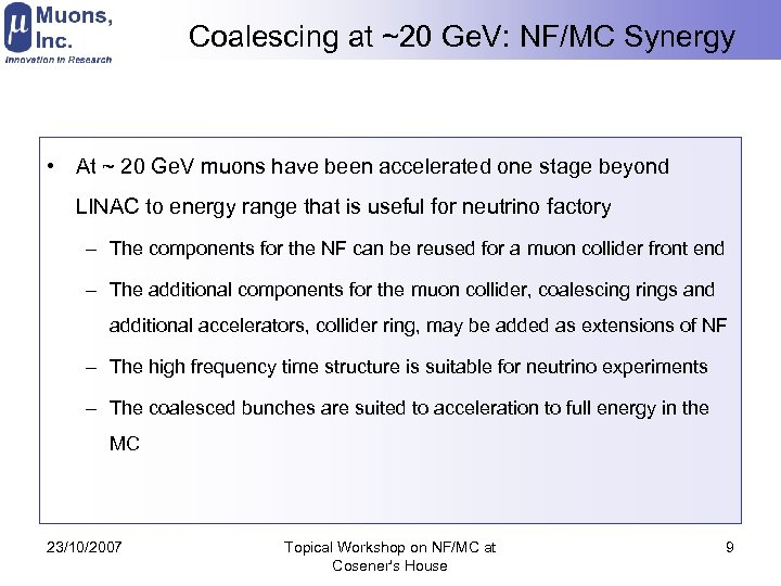 Coalescing at ~20 Ge. V: NF/MC Synergy • At ~ 20 Ge. V muons