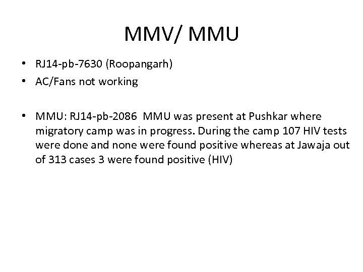 MMV/ MMU • RJ 14 -pb-7630 (Roopangarh) • AC/Fans not working • MMU: RJ