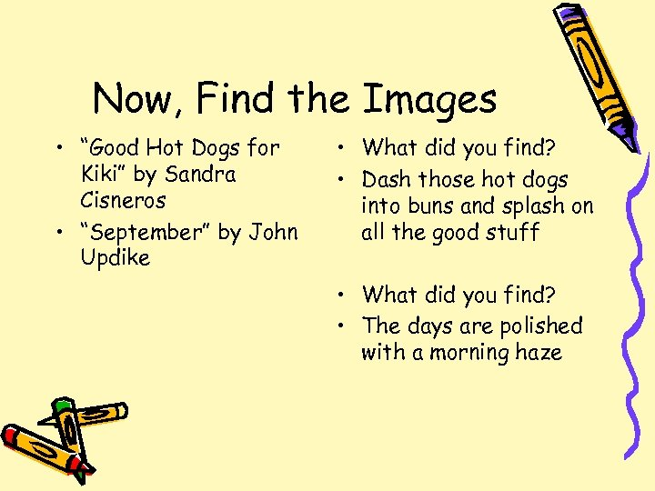 """Now, Find the Images • """"Good Hot Dogs for Kiki"""" by Sandra Cisneros •"""