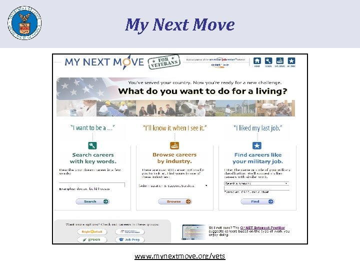 My Next Move www. mynextmove. org/vets