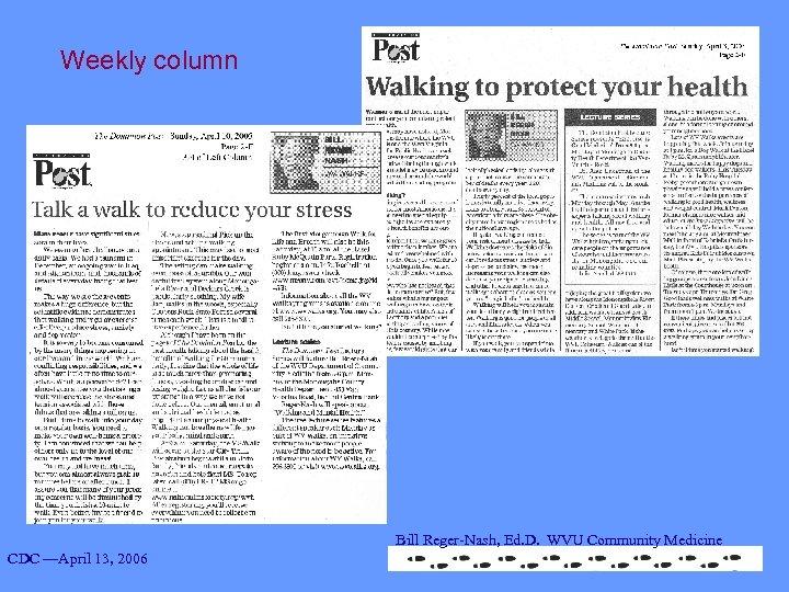 Weekly column Bill Reger-Nash, Ed. D. WVU Community Medicine CDC —April 13, 2006