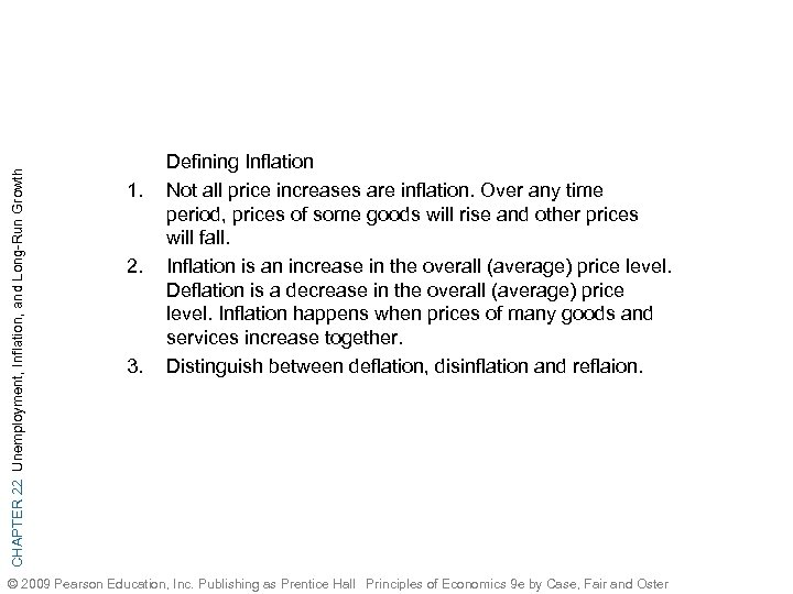 CHAPTER 22 Unemployment, Inflation, and Long-Run Growth 1. 2. 3. Defining Inflation Not all