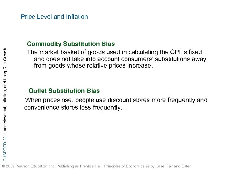 CHAPTER 22 Unemployment, Inflation, and Long-Run Growth Price Level and Inflation Commodity Substitution Bias