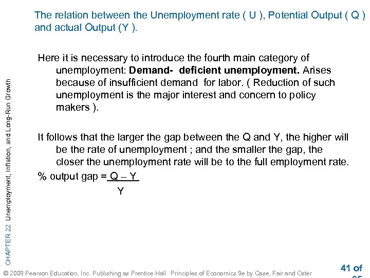 CHAPTER 22 Unemployment, Inflation, and Long-Run Growth The relation between the Unemployment rate (