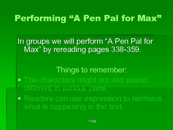 """Performing """"A Pen Pal for Max"""" In groups we will perform """"A Pen Pal"""