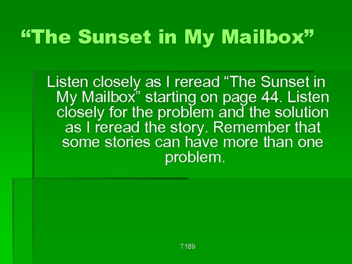 """""""The Sunset in My Mailbox"""" Listen closely as I reread """"The Sunset in My"""