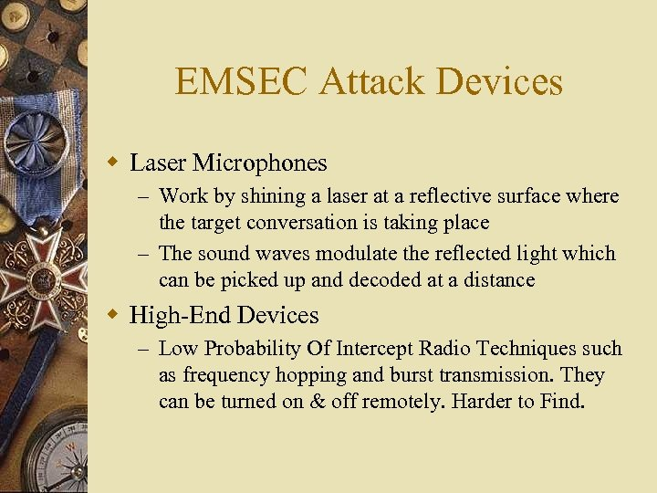 EMSEC Attack Devices w Laser Microphones – Work by shining a laser at a