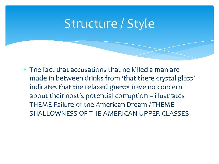 Structure / Style The fact that accusations that he killed a man are made