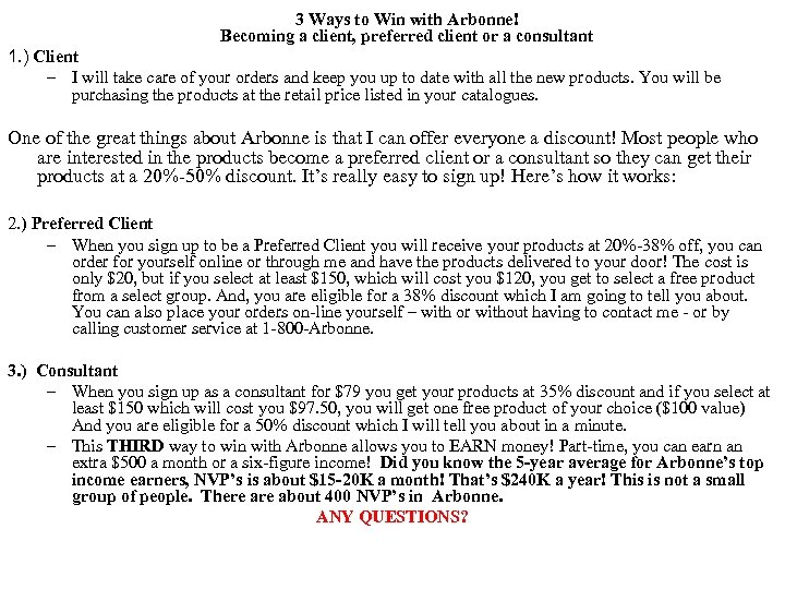 3 Ways to Win with Arbonne! Becoming a client, preferred client or a consultant