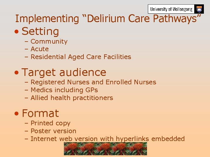 """Implementing """"Delirium Care Pathways"""" • Setting – Community – Acute – Residential Aged Care"""