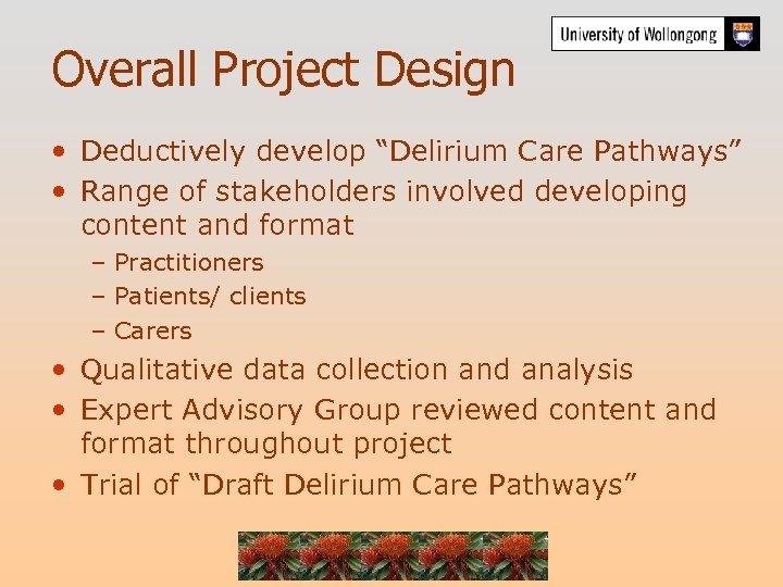 """Overall Project Design • Deductively develop """"Delirium Care Pathways"""" • Range of stakeholders involved"""