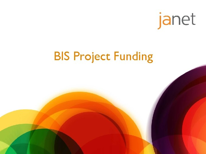 BIS Project Funding