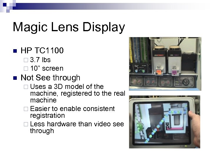 "Magic Lens Display n HP TC 1100 ¨ 3. 7 lbs ¨ 10"" screen"