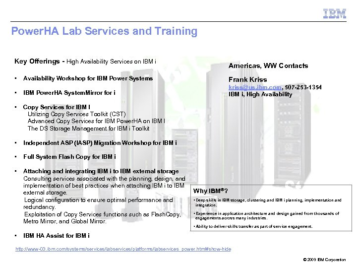 Power. HA Lab Services and Training Key Offerings - High Availability Services on IBM