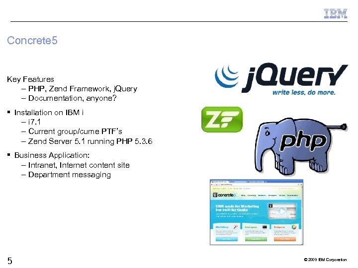 Concrete 5 Key Features – PHP, Zend Framework, j. Query – Documentation, anyone? §