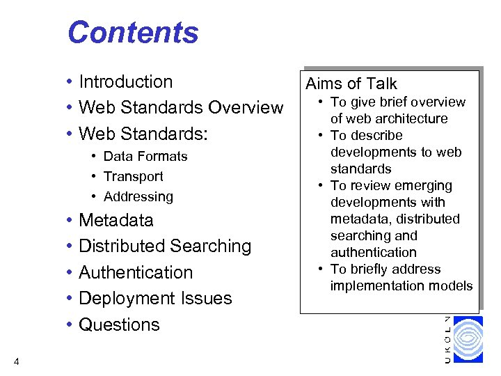 Contents • Introduction • Web Standards Overview • Web Standards: • Data Formats •