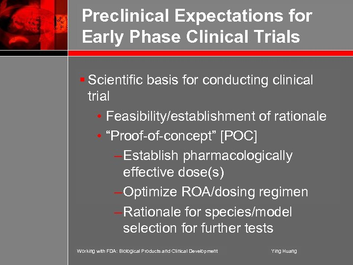 Preclinical Expectations for Early Phase Clinical Trials § Scientific basis for conducting clinical trial