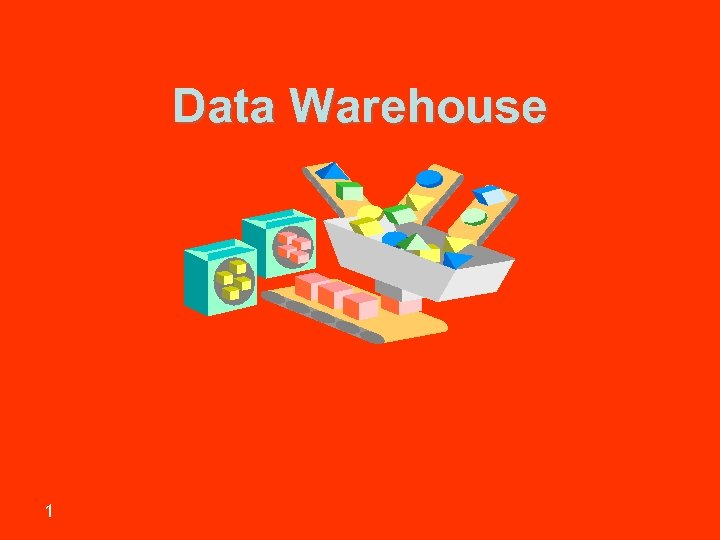 Data Warehouse 1 Sharif University