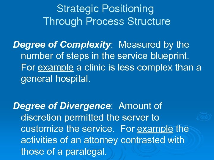 Strategic Positioning Through Process Structure Degree of Complexity: Measured by the number of steps