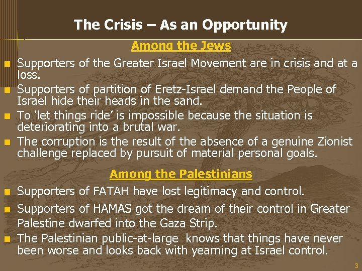 The Crisis – As an Opportunity n n n n Among the Jews Supporters