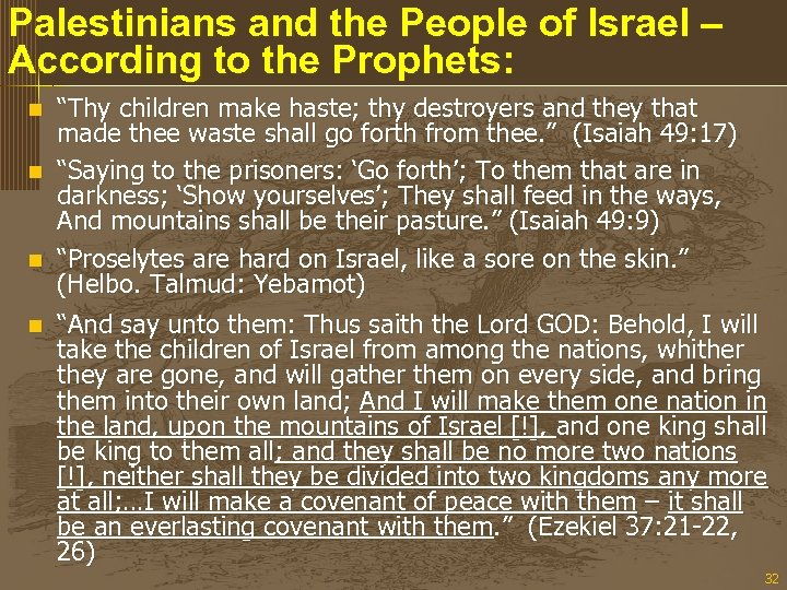 """Palestinians and the People of Israel – According to the Prophets: """"Thy children make"""