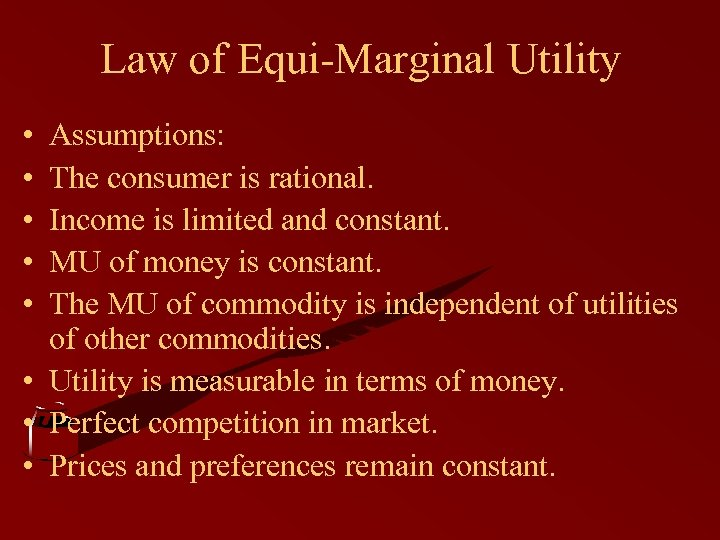 marginal utility of money remains constant