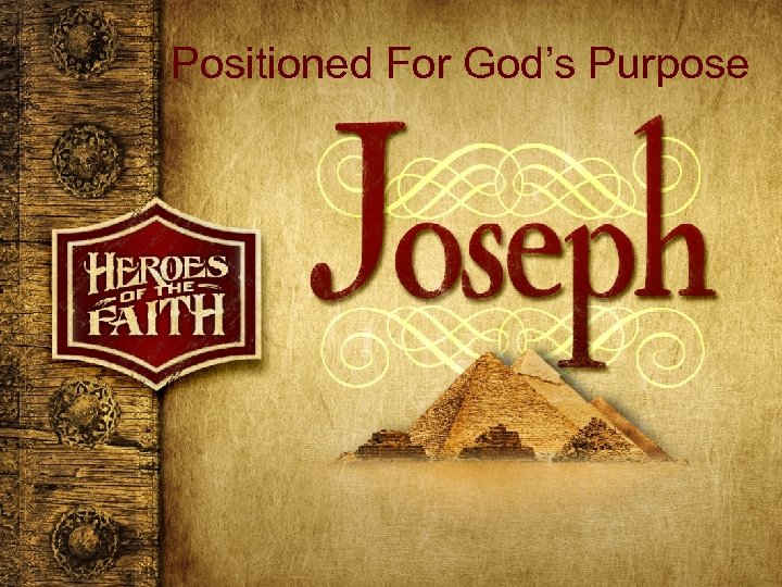 Positioned For God's Purpose
