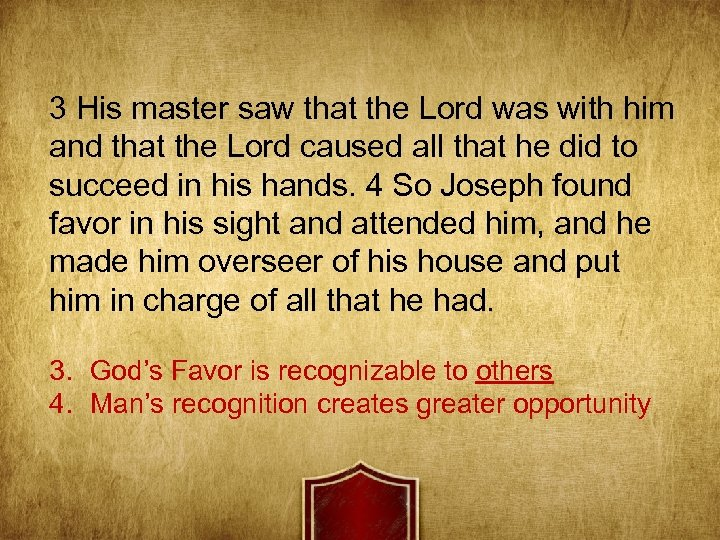 3 His master saw that the Lord was with him and that the Lord