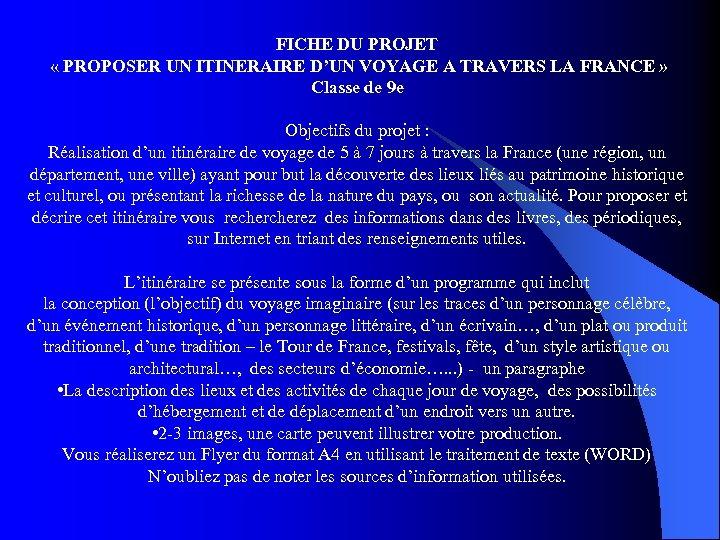 FICHE DU PROJET « PROPOSER UN ITINERAIRE D'UN VOYAGE A TRAVERS LA FRANCE »