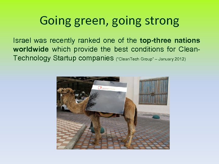 Going green, going strong Israel was recently ranked one of the top-three nations worldwide