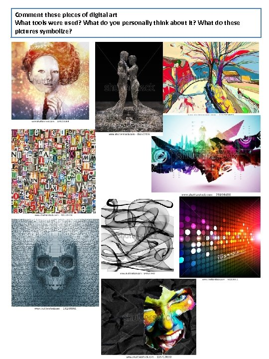 Comment these pieces of digital art What tools were used? What do you personally
