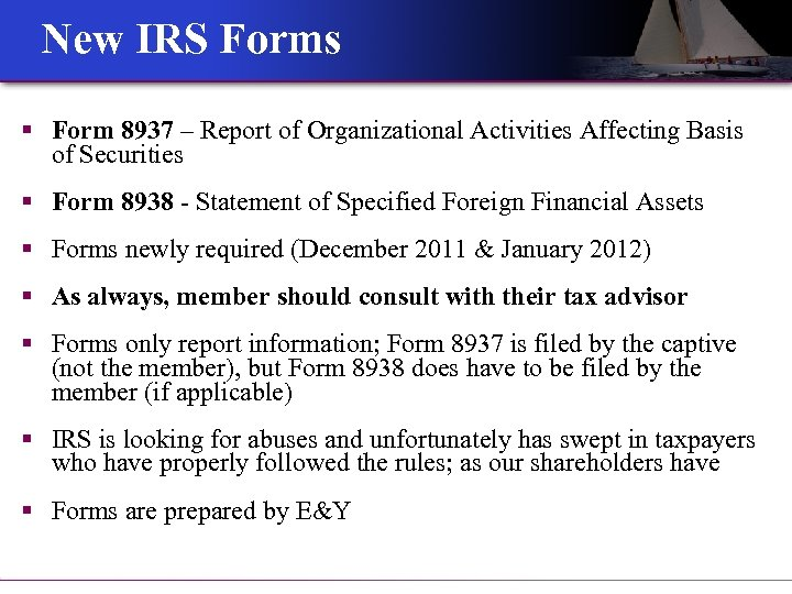 New IRS Forms § Form 8937 – Report of Organizational Activities Affecting Basis of