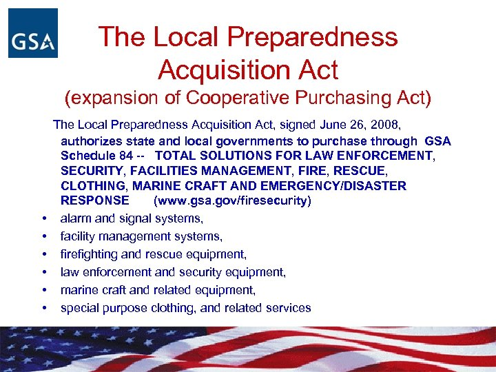 The Local Preparedness Acquisition Act (expansion of Cooperative Purchasing Act) The Local Preparedness Acquisition