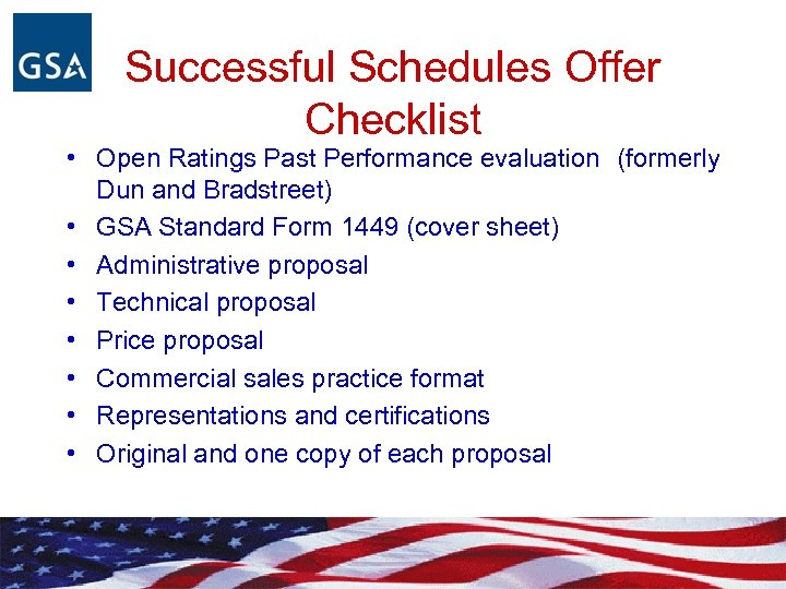 Successful Schedules Offer Checklist • Open Ratings Past Performance evaluation (formerly Dun and Bradstreet)
