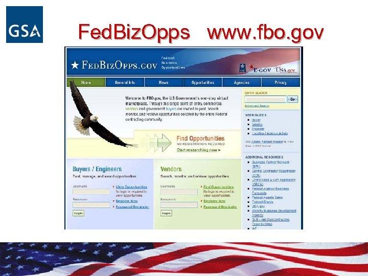 Fed. Biz. Opps www. fbo. gov